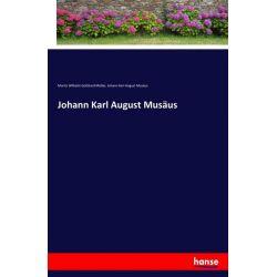 Johann Karl August Musäus - Moritz Wilhelm Gotthard Müller, Johann Karl August Musäus Książki i Komiksy