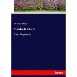Friedrich Ritschl - Friedrich Müller Książki i Komiksy