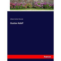 Gustav Adolf - Johann Gustav Droysen Książki i Komiksy
