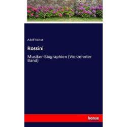 Rossini - Adolf Kohut Książki i Komiksy