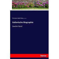 Italienische Biographie - Christian Adolf Klotz, U. a. Książki i Komiksy