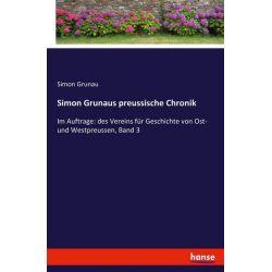 Simon Grunaus preussische Chronik - Simon Grunau Książki i Komiksy