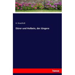 Dürer und Holbein, der Jüngere - H. Knackfuss Książki i Komiksy