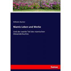 Niamis Leben und Werke - Wilhelm Bacher Książki i Komiksy