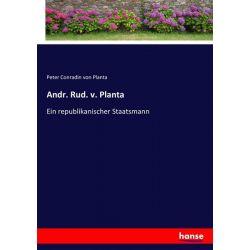 Andr. Rud. v. Planta - Peter Conradin Planta Książki i Komiksy