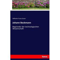 Johann Beckmann - Wilhelm Franz Exner Książki i Komiksy