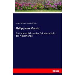 Philipp van Marnix - Petrus Paul Maria Alberdingk Thijm Książki i Komiksy