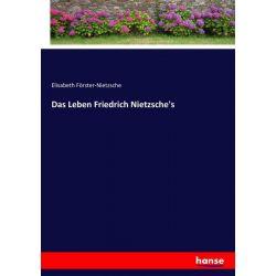 Das Leben Friedrich Nietzsche's - Elisabeth Förster-Nietzsche Książki i Komiksy
