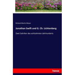 Jonathan Swift und G. Ch. Lichtenberg - Richard Moritz Meyer Książki i Komiksy