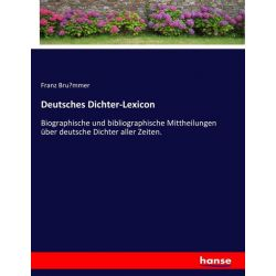 Deutsches Dichter-Lexicon - Franz Bru¨mmer Książki i Komiksy