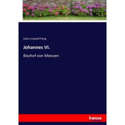 Johannes VI. - Julius Leopold Pasig Książki i Komiksy