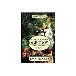 Wielka księga ogrodów Brookes John wiedza i życie Kalendarze ścienne