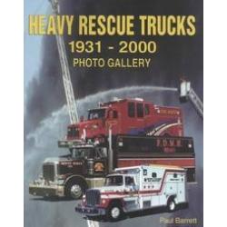 Heavy Rescue Trucks 1931-2000 Photo Gallery barrett paul Kalendarze ścienne