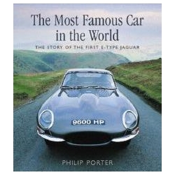 The Most Famous Car in the World The Story of the First E-Type Jaguar Pozostałe