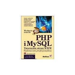 PHP i MySQL Tworzenie stron WWW Vademecum profesjonalisty wydanie trzecie Luke Welling Laura Thomson Programowanie