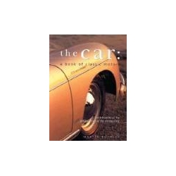 The Car A Book of Classic Motors Buckley Martin SOUTHWATER album Pozostałe