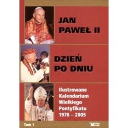 Jan Paweł II Dzień po dniu album Karol Wojtyła papież Polak
