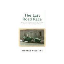 The Last Road Race The 1957 Pescara Grand Prix