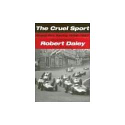 The Cruel Sport Grand Prix Racing 1959-1967 album formula 1 daley robert Pozostałe