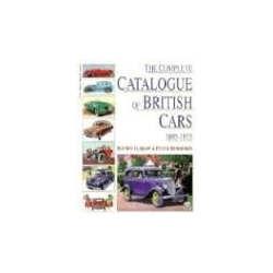 Complete Catalog of British Cars 1895-1975 album Culshaw David Horrobin Peter Historyczne