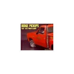 Dodge Pickups 1939-1978 Photo Album Bunn Don ICONOGRAFIX Pozostałe