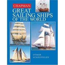 Chapman Great Sailing Ships of the World Schauffelen Otmar HEARST BOOKS album