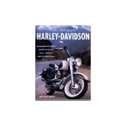 The Ultimate Harley-Davidson An Encyclopedia