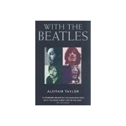 With the Beatles Taylor Alistair John Lennon