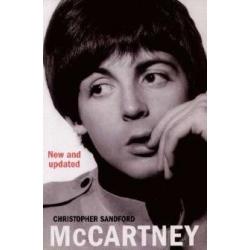 McCartney Sir Paul the beatles biography Christopher Sandford Arrow Books Pozostałe