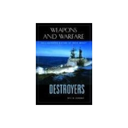 Destroyers An Illustrated History of Their Impact Osborne Eric