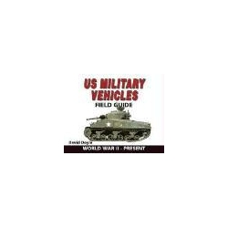 U.S. Military Vehicles Field Guide World War II-Present Doyle David Kalendarze ścienne
