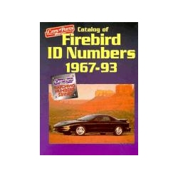 Catalog of Firebird Id Numbers 1967-1993 Car & Parts Magazine