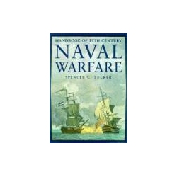 Handbook of the 19th Century Naval Warfare Tucker Spencer C Zagraniczne