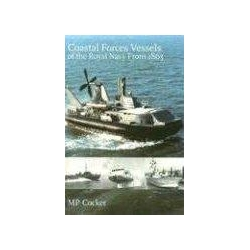 Coastal Forces Vessels of the Royal Navy from 1865 Cocker M. P. Pozostałe