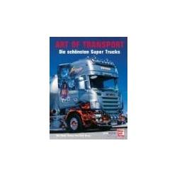 Art of transport Die schönsten Super Trucks  Kalendarze ścienne