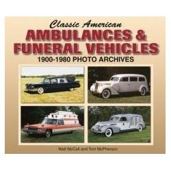 Classic American Ambulances & Funeral Vehicles 1900-1980 Photo  Kalendarze ścienne