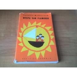 Wyspa San Flamingo Natalia Rolleczek nasza księgarnia 1969 Życie codzienne, obyczaje