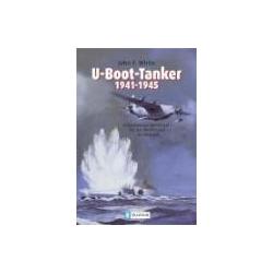U-Boot-Tanker 1941-1945 White John