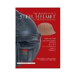 The History of the Steel Helmet in the First World War Volume 1  Kalendarze książkowe