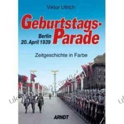Geburtstagsparade Berlin 20. April 1939 Viktor Ullrich Pozostałe