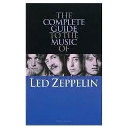 Led Zeppelin The Complete Guide to Their Music Lewis Dave Samochody