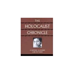 The Holocaust Chronicle A History in Words and Pictures  Pozostałe