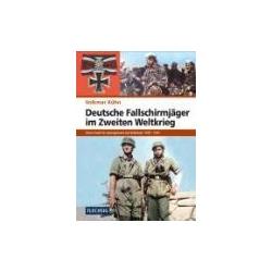 Deutsche Fallschirmjäger im Zweiten Weltkrieg Kühn Volkmar Pozostałe