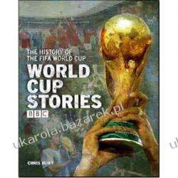 World Cup Stories: A BBC History of the FIFA World Cup  Chris Hunt, Terry Pratt