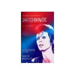 Strange Fascination The Definitive Story of David Bowie biography biografia