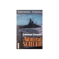 Schwerer Kreuzer Admiral Scheer Brennecke Jochen, Krancke Theodor Pozostałe