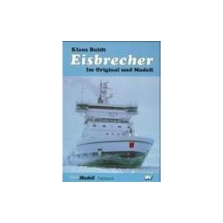 Eisbrecher im Original und Modell Buldt Klaus Neckar Verlag Fotografowanie krajobrazów, przyrody