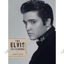 The Elvis Encyclopedia Adam Victor Elvis Presley