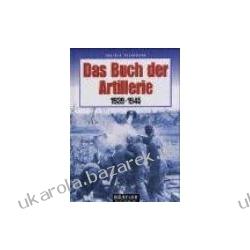 Das Buch der Artillerie 1939-1945 Engelmann Joachim