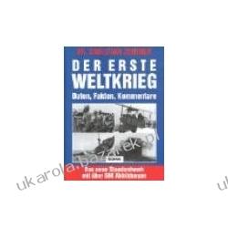 Der Erste Weltkrieg Zentner Christian pierwsza wojna światowa Nieskategoryzowane